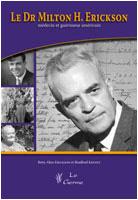 Formation Hypnose Ericksonienne Milton H. Erickson